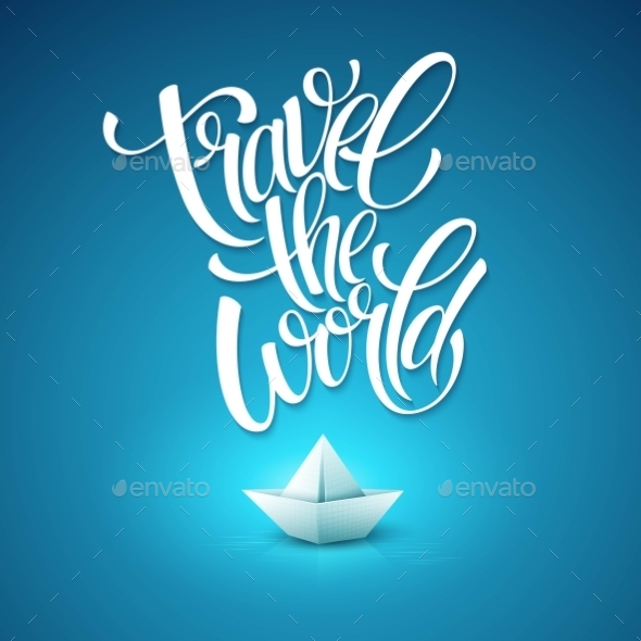 GraphicRiver Travel the World Type Design with Paper Boat 11566095