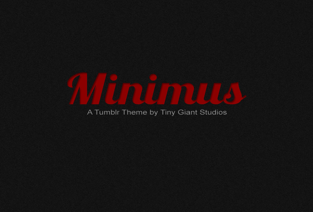 Minimus Tumblr Theme - 2 in 1 - A Promotional Page