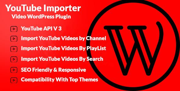 CodeCanyon YouTube Importer Wordpress Video Plugin 11543355