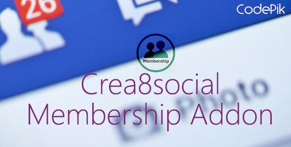 CodeCanyon Crea8social Membership Addon 11553369
