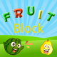 Fruit Block