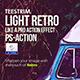 Light Retro Action - Photo Effect - GraphicRiver Item for Sale