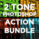 Two Tone Photoshop Action Bundle - GraphicRiver Item for Sale