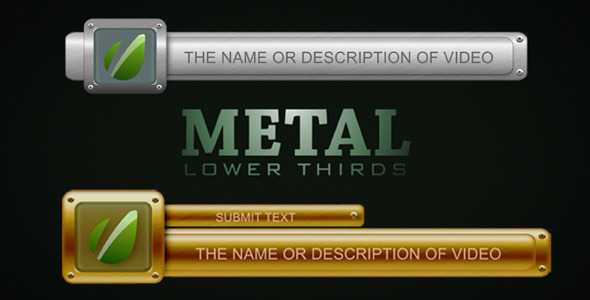 metal lower thirds