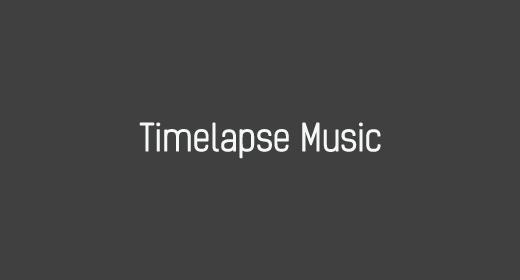 Timelapse Music