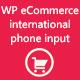 WP eCommerce international phone input - CodeCanyon Item for Sale