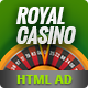 Google HTML5 Animated Banners | Royal Casino