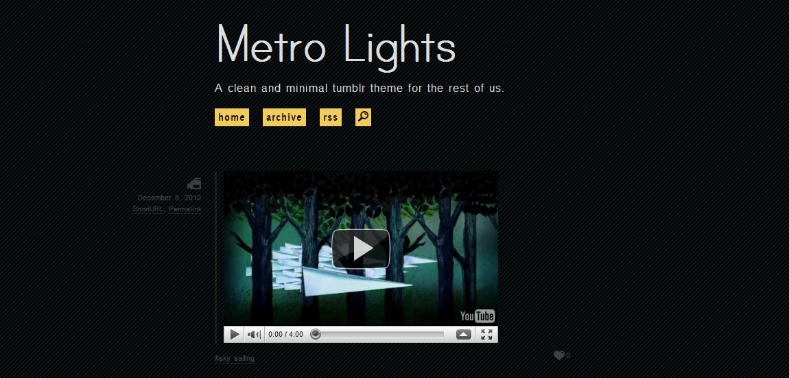 Metro Lights - {\rtf1\ansi\ansicpg1252\cocoartf1038\cocoasubrtf350 {\fonttbl\f0\fswiss\fcharset0 Helvetica;} {\colortbl;\red255\green255\blue255;} \margl1440\margr1440\vieww9000\viewh8400\viewkind0 \pard\tx720\tx1440\tx2160\tx2880\tx3600\tx4320\tx5040\tx5760\tx6480\tx7200\tx7920\tx8640\ql\qnatural\pardirnatural  \f0\fs24 \cf0 Metro Lights is a minimal dark tumblr theme that is heavily based on custom fonts.}