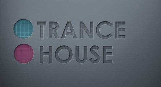 Trance & House