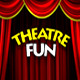 Theatre Fun - VideoHive Item for Sale