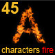 45 Characters fire