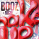 Shake It Up - Booz All Night Poster / Flyer