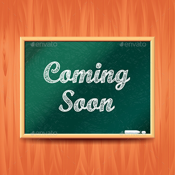GraphicRiver Coming Soon Concept with School Board Vector 11881429
