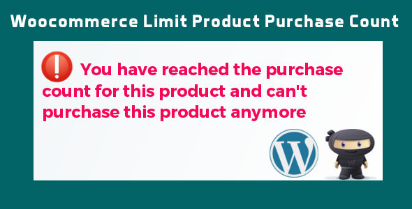 CodeCanyon WooCommerce Limit Product Purchase Count 11893476