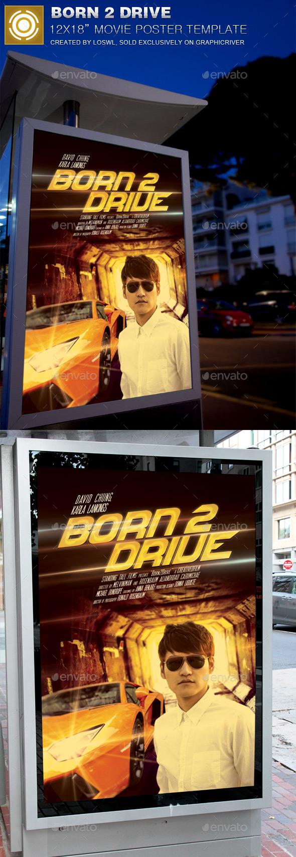GraphicRiver Born 2 Drive Movie Poster Template 11913102