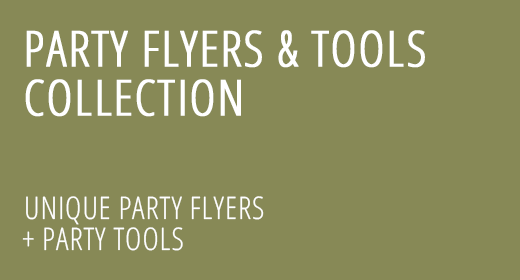 Party Flyers and Tools