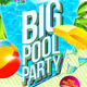 Big Pool Party Flyer Template - GraphicRiver Item for Sale