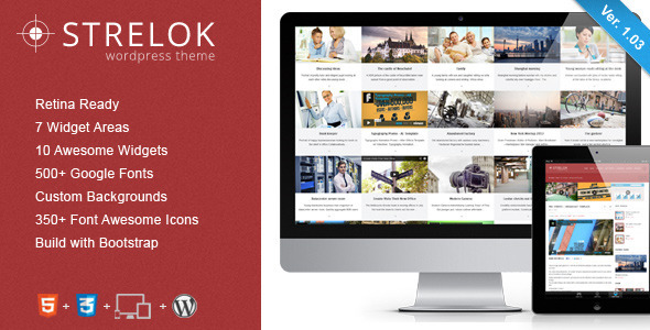 Strelok - Retina Responsive WordPress Blog Theme - Blog / Magazine WordPress