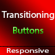 Transitioning Buttons