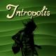 INTROPOLIS