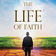 The Life Of Faith - GraphicRiver Item for Sale
