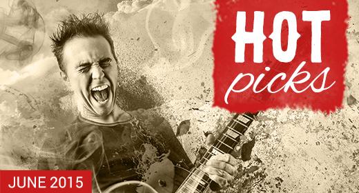 AJ Hot Picks - June 2015