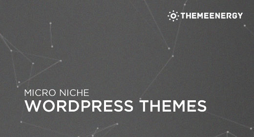 Micro Niche WordPress Themes