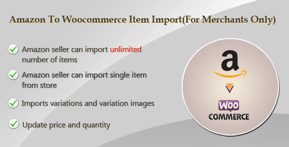 Amazon To Woocommerce Item Import(For Merchants Only) (WooCommerce) Download