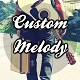 CustomMelody
