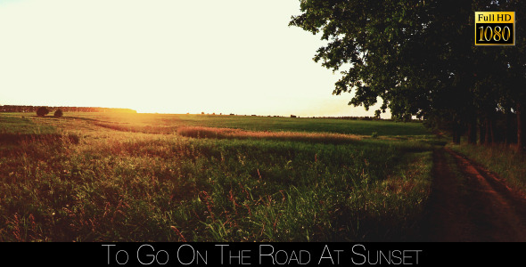 To Go On The Road At Sunset