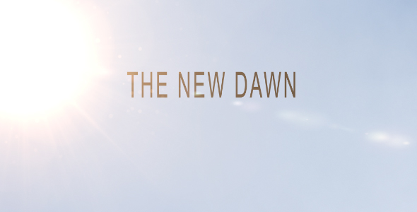 After Effects Project - VideoHive The New Dawn 147531