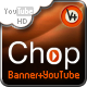 Chop – The Chocolate Banner with YouTube - ActiveDen Item for Sale