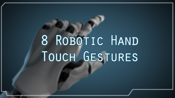 VideoHive Robotic Hand Touch Gestures 11946316