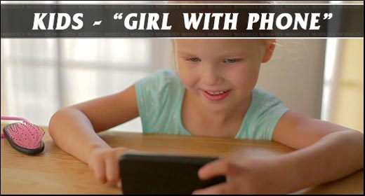 Kids - Girl With Phone