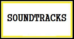 Soundtrack's For Films / Short Films / Tv Programs Etc.