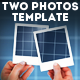 Hands Holding Two Photos Template
