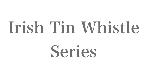 Irish Tin Whistle Series