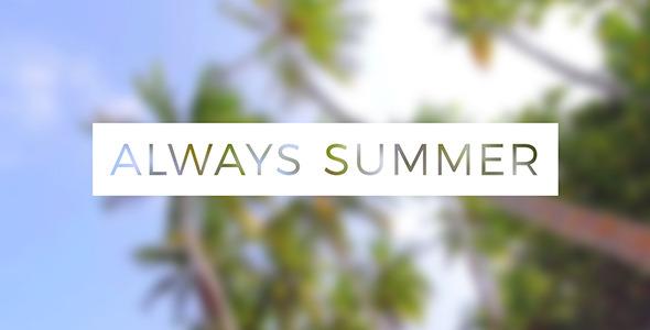 VideoHive Always Summer 12189112