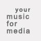yourmusicformedia