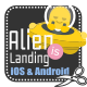 Alien is Landing! Game for Android and iOS (Games) Download