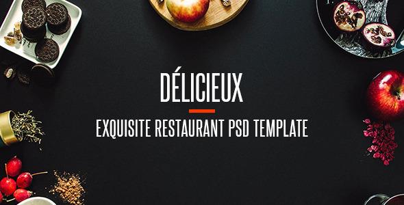 Delicieux - Exquisite Restaurant PSD Template