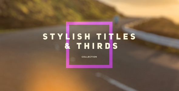 VideoHive Stylish Titles & Thirds 12251144