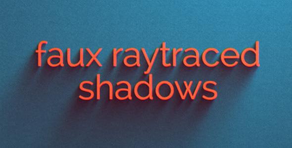 Faux Raytraced Shadow Preset