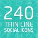 240 Thin Line Social Icons