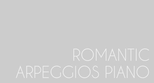 Romantic Arpeggios Piano