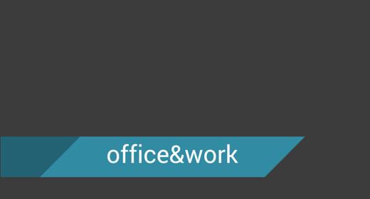 Office & Work