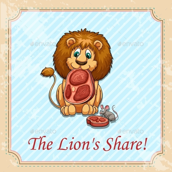 The Lion's Share Idiom