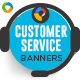 Customer Service HTML 5 Banners - 7 Sizes