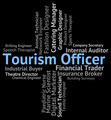 Tourism Officer Shows Officials Travelling And Career