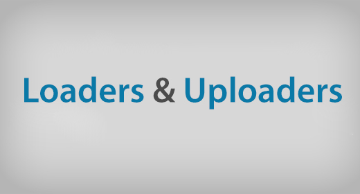 Loaders and Uploaders